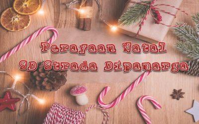 """Perayaan Natal SD Strada Dipamarga """"Yesus Sahabat Bagi Semua Orang"""""""